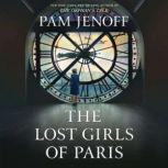 The Lost Girls of Paris A Novel, Pam Jenoff