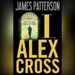 I, Alex Cross, James Patterson