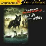 The Hunter From The Woods, Robert McCammon