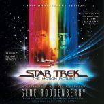 Star Trek: The Motion Picture, Gene Roddenberry
