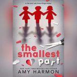 The Smallest Part, Amy Harmon