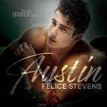 Austin—Man Up Book 1, Felice Stevens