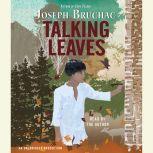 Talking Leaves, Joseph Bruchac