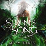Siren's Song, Mary Weber
