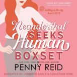 The Neanderthal Box Set A Workplace Romance, 2020 Revised and Expanded Edition, Penny Reid