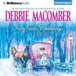 Fairy Tale Weddings, Debbie Macomber