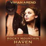 Rocky Mountain Haven, Vivian Arend