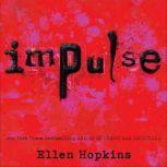 Impulse, Ellen Hopkins