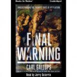 Final Warning, Carl Gallups