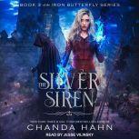 The Silver Siren, Chanda Hahn