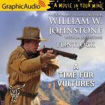 A Time For Vultures, J.A. Johnstone