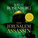 The Jerusalem Assassin, Joel C. Rosenberg