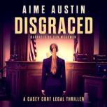 Disgraced, Aime Austin