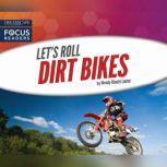 Dirt Bikes, Wendy Hinote Lanier