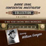 Barrie Craig, Confidential Investigator, Collection 1, Black Eye Entertainment