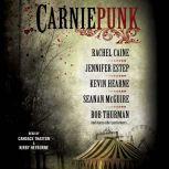 Carniepunk, Rachel Caine