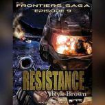 Resistance, Ryk Brown