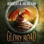 Glory Road, Robert A. Heinlein, Afterword by Samuel R. Delany