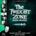 The Twilight Zone Radio Dramas, Volume 15, Various Authors