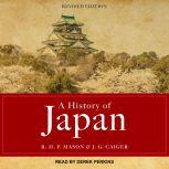 A History of Japan Revised Edition, J. G. Caiger