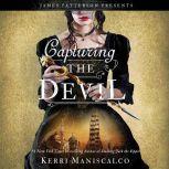 Capturing the Devil, Kerri Maniscalco