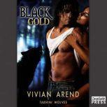 Black Gold, Vivian Arend