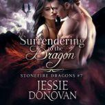 Surrendering to the Dragon, Jessie Donovan