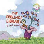The Feelings Library There are no bad feelings, Asaf Rozanes