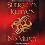 No Mercy, Sherrilyn Kenyon