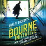 Robert Ludlum's (TM) The Bourne Initiative, Eric Van Lustbader