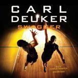 Swagger, Carl Deuker