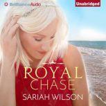 Royal Chase, Sariah Wilson