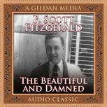 The Beautiful and the Damned, F. Scott Fitzgerald