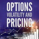 Options Volatility and Pricing, Nathan Bell