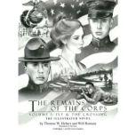 The Remains of the Corps, Vol. 1 Ivy and The Crossing, Thomas W. Hebert