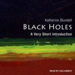 Black Holes A Very Short Introduction, Katherine Blundell
