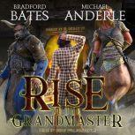 Rise of the Grandmaster, Michael Anderle