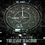 H. G. Wells:The Time Machine, H. G. Wells