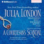 A Courtesan's Scandal, Julia London