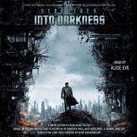 Star Trek Into Darkness, Alan Dean Foster