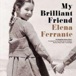 My Brilliant Friend, Elena Ferrante