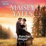 The Rancher's Wager, Maisey Yates