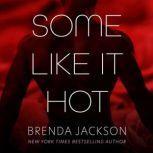 Some Like It Hot, Brenda Jackson