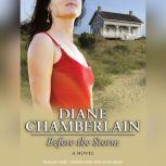 Before the Storm, Diane Chamberlain