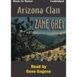 Arizona Clan, Zane Gray
