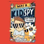 Mac Cracks the Code, Mac Barnett
