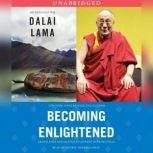 Becoming Enlightened, His Holiness the Dalai Lama