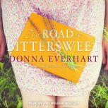 The Road to Bittersweet, Donna Everhart