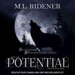 Potential, M.L. Ridener