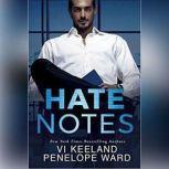 Hate Notes, Vi Keeland